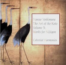 Art of the Koto 3 - CD Audio di Nanae Yoshimura