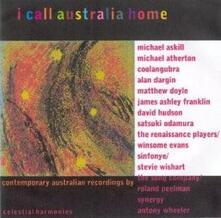 I Call Australia Home - CD Audio