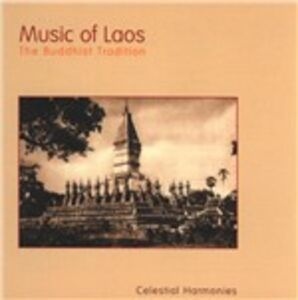 CD Music of Laos. the Buddhist Tradition