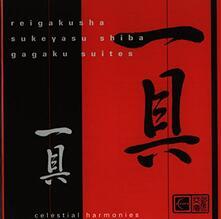 Gagaku Suites - CD Audio di Reigakusha