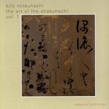 Art Of Shakuhachi 1 - CD Audio di Kifu Mitsuhashi