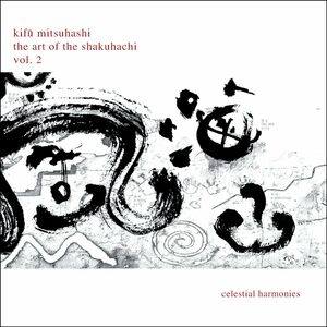 CD Art Of Shakuhachi 2 di Kifu Mitsuhashi