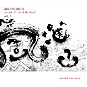 CD Art Of Shakuhachi 2 di Kifu Mitsuhashi