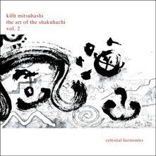 Art Of Shakuhachi 2 - CD Audio di Kifu Mitsuhashi