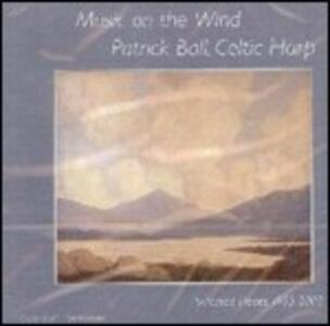 Music on the Wind - CD Audio di Patrick Ball