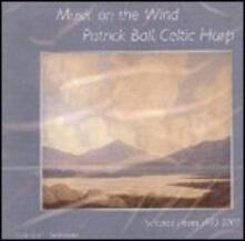 Music on the Wind - CD Audio di Patrick Ball