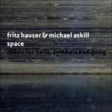 Space - CD Audio di Fritz Hauser