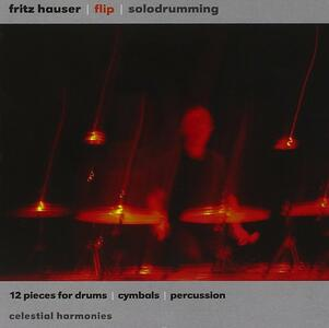 12 Pieces for Drums, Cymb - CD Audio di Fritz Hauser