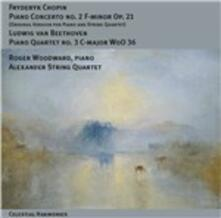 Concerto per pianoforte n.2 / Quartetto con pianoforte n.3 - CD Audio di Ludwig van Beethoven,Fryderyk Franciszek Chopin,Roger Woodward