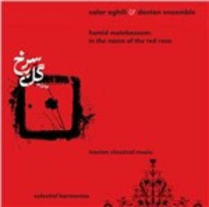 CD In the Name of the Red Rose di Ensemble Dastan