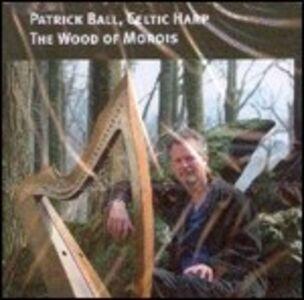 CD The Wood of Morois di Patrick Ball