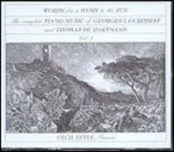 CD Vol.3. Words for a Hymn to Sun Thomas Alexandrovich de Hartman , Georges Ivanovich Gurdjieff