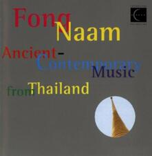 Ancient & Contemporary - CD Audio di Fong Naam