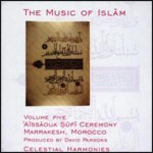 Foto Cover di Aissaoua Sufi Ceremony. Marrakesh, CD di  prodotto da Celestial Harmonies