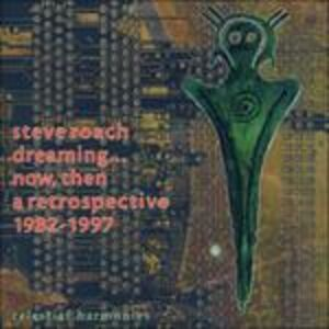 CD Dreaming Now, Then di Steve Roach 0