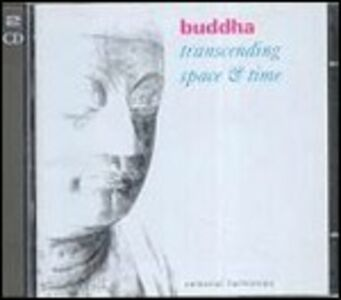 CD Buddha. Transcending Space & Time