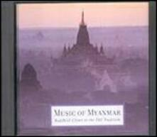 Music of Myanmar. Buddhist Chant in the Pali Tradition - CD Audio