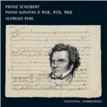 Sonate per Pianoforte D958, D959, D960 - CD Audio di Franz Schubert,Alfredo Perl