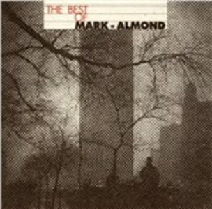 CD The Best of Mark-Almond Marc Almond , Jon Mark