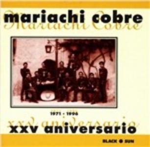CD Xxv Aniversario di Mariachi Cobre
