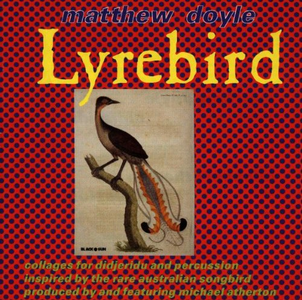 CD Lyrebird di Matthew Doyle