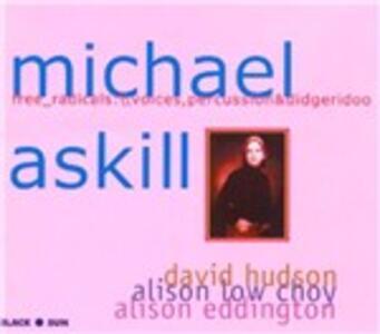 Free Radicals - CD Audio di Michael Askill