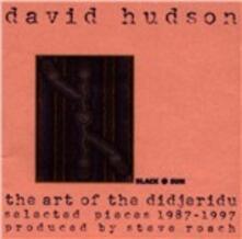 The Art of Didjeridu - CD Audio di David Hudson