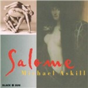 Foto Cover di Salome, CD di Michael Askill, prodotto da Black Sun