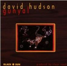 Gunyal - CD Audio di David Hudson
