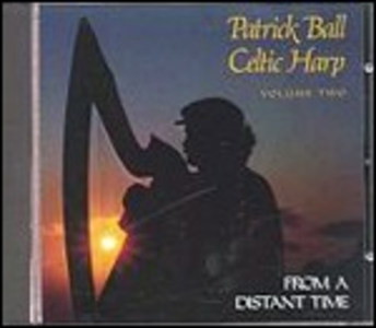 CD Celtic Harp vol.2. from a Distant Time di Patrick Ball
