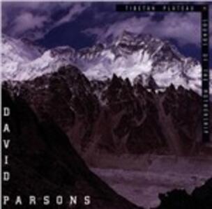 Tibetan Plateau. Sounds of Mothers - CD Audio di David Parsons