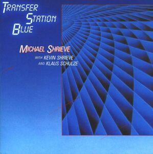 CD Transfer Station Blue di Michael Shrieve
