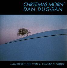 Christmas Morn - CD Audio di Dan Duggan