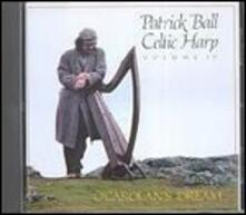Celtic Harp vol.4. O'carolan's Dream - CD Audio di Patrick Ball