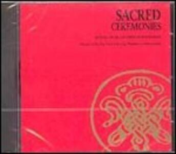 Sacred Ceremonies - CD Audio di Dip Tse Chok Ling Monastery Choir