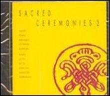 Sacred Ceremonies 2 - CD Audio di Dip Tse Chok Ling Monastery Choir