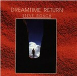 CD Dreamtime Return di Steve Roach