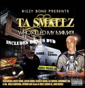 CD Who Killed My Mama di Ta Smallz