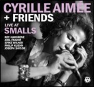 Cyrille Aimée and Friends - CD Audio di Cyrille Aimée