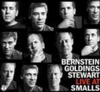 Live at Smalls - CD Audio di Bill Stewart,Larry Goldings,Peter Bernstein