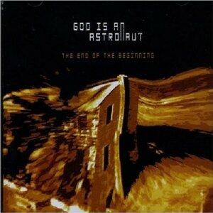 End of the Beginning - CD Audio di God Is an Astronaut