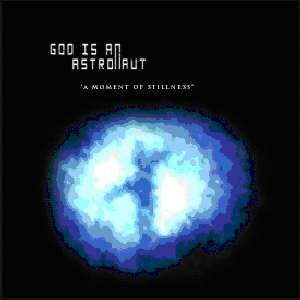 CD Moment of Stillness di God Is an Astronaut 0