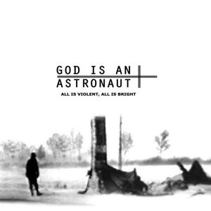 CD All Is Violent, All Is Bright di God Is an Astronaut 0