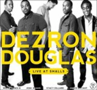 CD Live at Smalls di Dezron Douglas (Quintet)