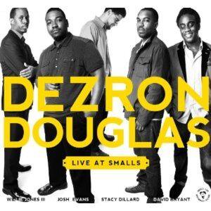 CD Live at Smalls di Dezron Douglas (Quintet) 1