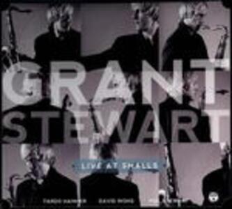 Live at Smalls - CD Audio di Grant Stewart
