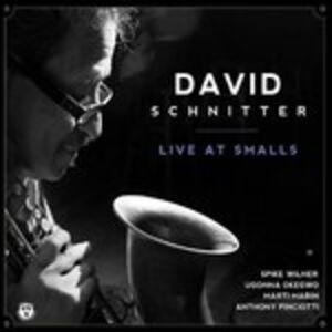 CD Live at Smalls di Dave Schnitter (Quartet)
