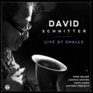 CD Live at Smalls di Dave Schnitter (Quartet) 0