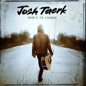 Here's to Change - CD Audio di Josh Taerk