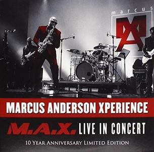 Max Live - CD Audio di Marcus Anderson
